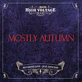 Live At High Voltage Festival 2011 by Mostly Autumn