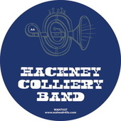 No Diggity / House Arrest by The Hackney Colliery Band
