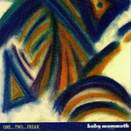 One Two Freak by Baby Mammoth