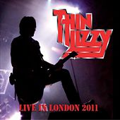 Live In London 2011 von Thin Lizzy