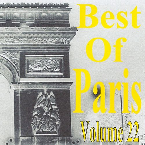 Best of Paris, Vol. 22 by Various Artists