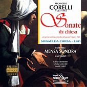 Corelli : Sonate da chiesa a tre, Op.1 by Ensemble Mensa Sonora, Jean Maillet, Gabriel Grosbard, Sylvette Gaillard, Yannick Varlet