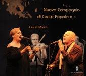 Nouva Compagnia di Canto Popolare (Live in Munich) by Nuova Compagnia Di Canto Popolare