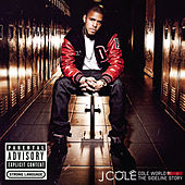 Cole World: The Sideline Story by J.Cole