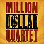 Million Dollar Quartet (Original Broadway Cast Recording) by Million Dollar Quartet