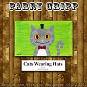 Cats Wearing Hats - Single by Parry Gripp