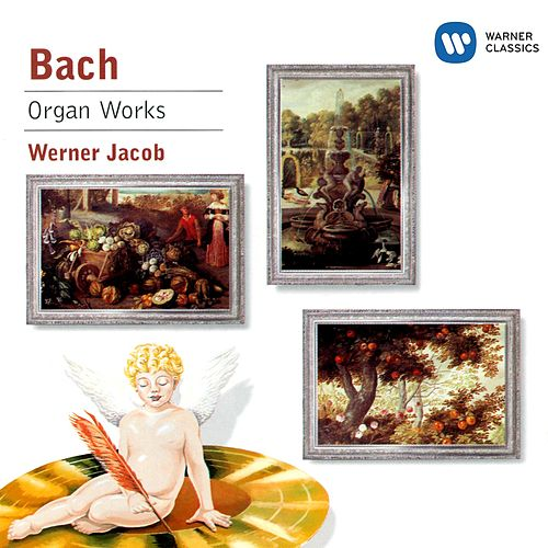 Organ Works (2008) by Johann Sebastian Bach