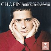 Ballads Mazurkas, Polonaises by Frederic Chopin