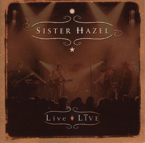 Live / Live by Sister Hazel