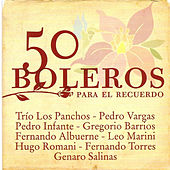 50 Boleros Para el Recuerdo by Various Artists