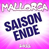 Mallorca Saison-Ende 2011 by Various Artists