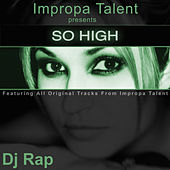 So High by DJ Rap