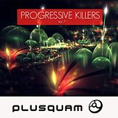 Progressive Killers Vol. 7 - Goa Trance by Various Artists