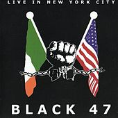 Live In New York City by Black 47