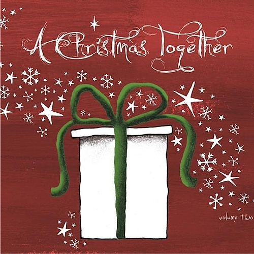 A Christmas Together Vol. 2 by Various Artists