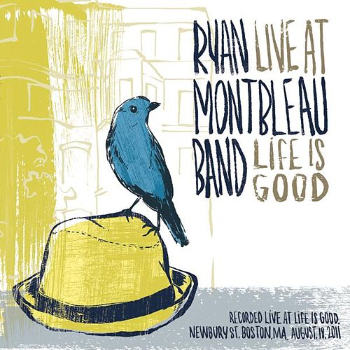Live at Life is good by Ryan Montbleau Band