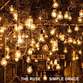 Simple Grace - Single by The Ruse