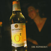 O2: Sing Responsibly by Outspoken