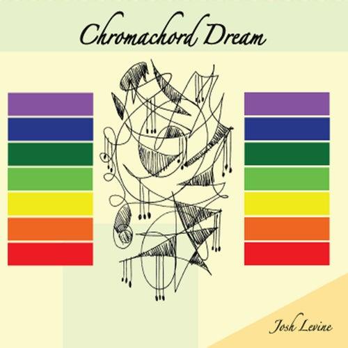 Chromachord Dream by Josh Levine