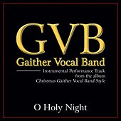 O Holy Night Performance Tracks by Gaither Vocal Band