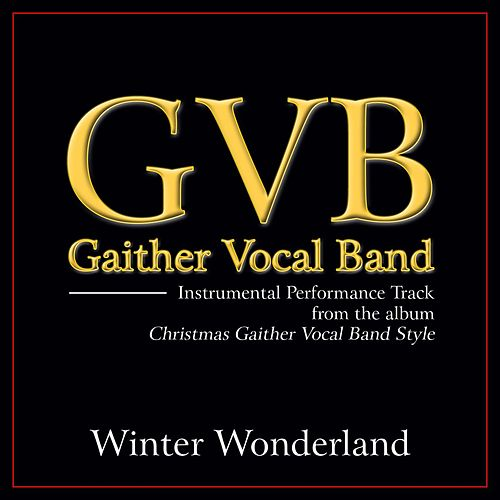 Winter Wonderland Performance Tracks by Gaither Vocal Band
