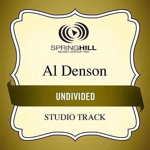 Undivided (Studio Track) by Al Denson