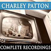 Charley Patton - Complete Recordings by Charley Patton
