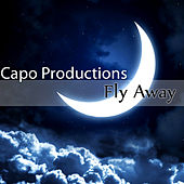 Fly Away by Capo Productions