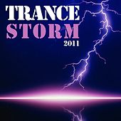 Trance Storm 2011 by Various Artists