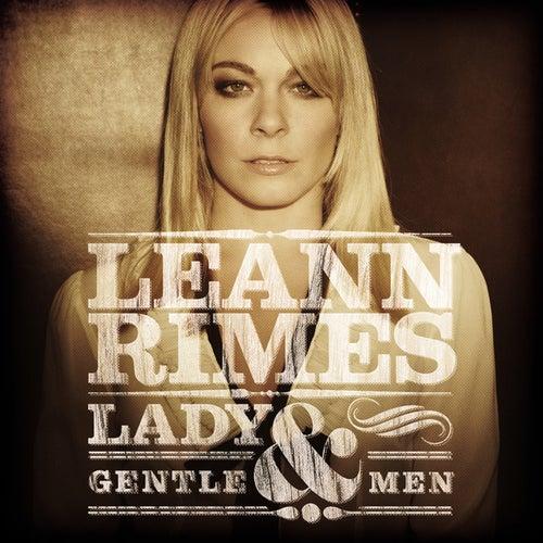 Lady & Gentlemen by LeAnn Rimes