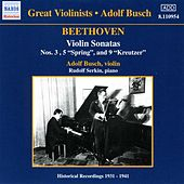 Beethoven: Violin Sonatas (Busch) (1931-1941) by Adolf Busch