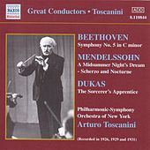 Beethoven:Symphony No. 5 / Mendelssohn: A Midsummer Night's Dream (Toscanini) (1926, 1929, 1931) by Various Artists