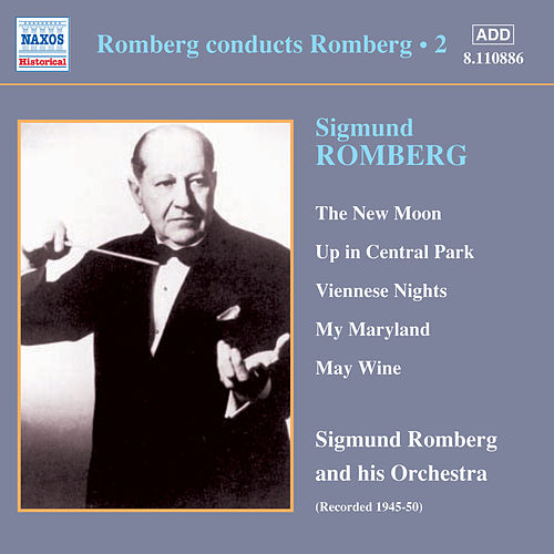 Romberg: Romberg Conducts Romberg, Vol.  2 (1945-1950) by Various Artists