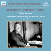 Beethoven / Schubert / Grieg: Violin Sonatas (Kreisler / Rachmaninov) (1928) by Fritz Kreisler