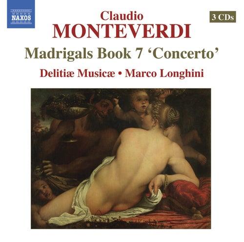 Monteverdi, C.: Madrigals, Book 7,