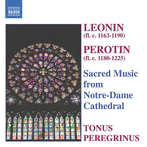 Leonin / Perotin: Sacred Music From Notre-Dame Cathedral by Antony Pitts