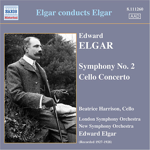 Elgar: Symphony No. 2 / Cello Concerto (Harrison, Elgar) (1927-28) by Edward Elgar