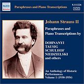 Strauss Ii: Paraphrases and Piano Transcriptions, Vol. 1 (1930-1954) by Various Artists