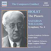 Holst: The Planets (Holst) / Vaughan Williams: Symphony No. 4 (Vaughan Williams) (1926, 1937) by Various Artists