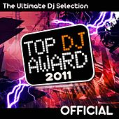 Top DJ Award 2011 by Various Artists