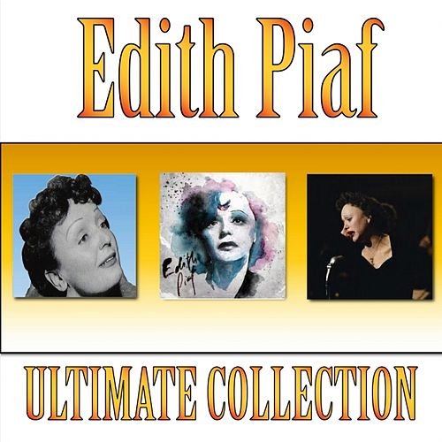 The Best of Edith Piaf (Ultimate Collection) von Edith Piaf