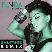Stand Up Shutterz Remixes by Funda