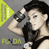 Stand Up (Industrial Alliance Remix) by Funda