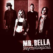 Psychological - Single by Mr. Bella