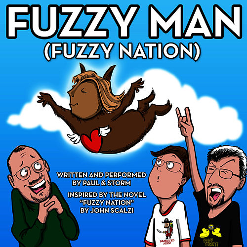 "John Scalzi's ""Fuzzy Nation"" – Original Book Soundtrack by Paul and Storm"
