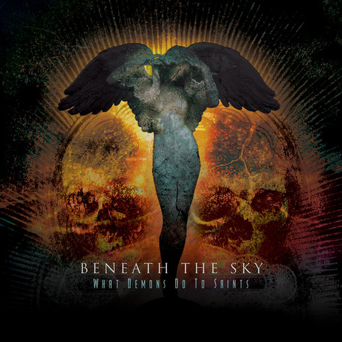 What Demons Do To Saints by Beneath The Sky