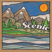 Find Yourself Here by The Scenic