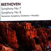 Beethoven: Symphony No. 7, Symphony No. 8 by Tasmanian Symphony Orchestra