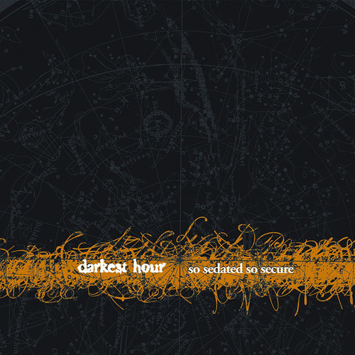 So Sedated, So Secure by Darkest Hour