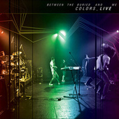 Colors Live by Between The Buried And Me